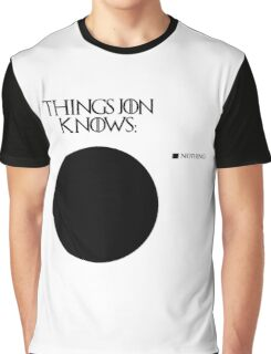 Jon Snow knows nothing Graphic T-Shirt