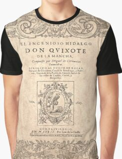 Cervantes, Don Quijote de la Mancha 1605 Graphic T-Shirt