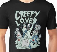 Creepy lover Unisex T-Shirt