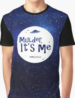 Mulder, It's Me Graphic T-Shirt