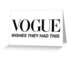 Vogue Wishes They Had This Greeting Card