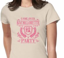 Bachelorette Party Game Over Womens Fitted T-Shirt
