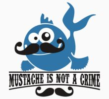 Mustache is not a crime One Piece - Short Sleeve