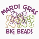 Mardi Gras Big Beads by HolidayT-Shirts