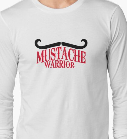 Mustache Warrior Long Sleeve T-Shirt