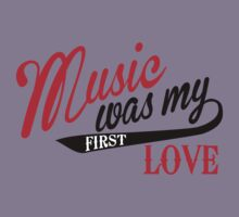 Music was my first love Kids Tee