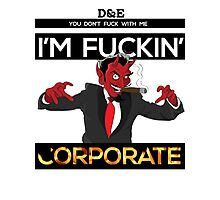 I'm Corporate Photographic Print