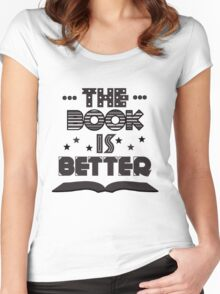 The Book Is Better Women's Fitted Scoop T-Shirt