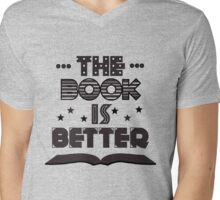 The Book Is Better Mens V-Neck T-Shirt