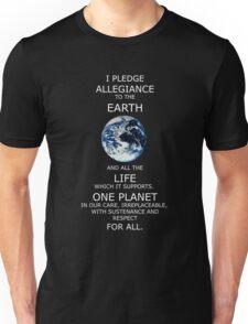 I Pledge Allegiance to the Earth Unisex T-Shirt