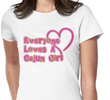 Everyone Loves A Cajun Girl Womens Fitted T-Shirt