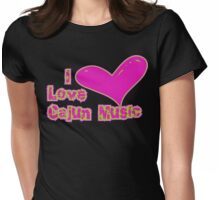 I Love Cajun Music Womens Fitted T-Shirt