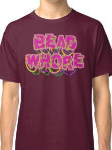 Mardi Gras Bead Whore Classic T-Shirt