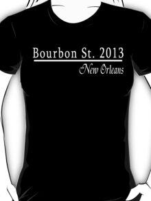 Bourbon Street 2013 T-Shirt
