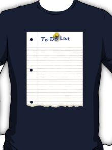 To Do List T-Shirt