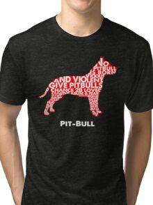 PIT BULL Tri-blend T-Shirt