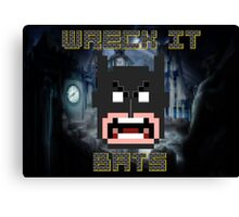 Wreck It Bats Canvas Print