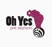 Oh Yes, pink elephants  T-Shirt