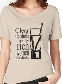 Clear Alcohol- Parks & Recreation Women's Relaxed Fit T-Shirt