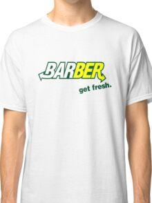 "Barber Get Fresh  ""Subway"" Classic T-Shirt"