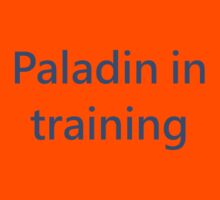 Paladin in Training by silverdragon