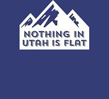 Nothing in Utah is Flat Big Peaks Design Unisex T-Shirt