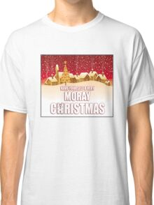 Have yourself a moray christmas Classic T-Shirt