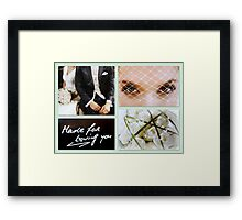 MADE FOR LOVING YOU Framed Print