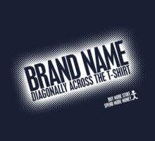 Brand Name Diagonally by Snutty