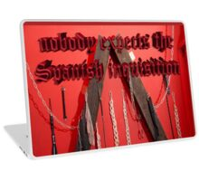 Nobody expects the Spanish inquisition (Monty Python) Laptop Skin