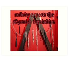 Nobody expects the Spanish inquisition (Monty Python) Art Print