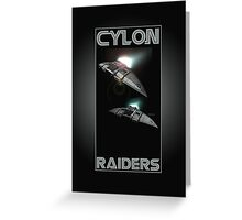Cylon Raider Space Patrol Greeting Card