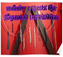 Nobody expects the Spanish inquisition (Monty Python) Poster