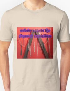 Nobody expects the Spanish inquisition (Monty Python) T-Shirt