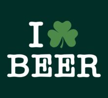 I Love (Shamrock) Beer by saintpaddiesday