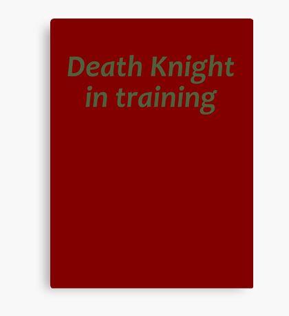 Death Knight In Training Canvas Print