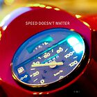 Speed doesn't matter by monsieurI