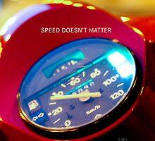 Speed doesn't matter by monsieurI