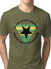 No One Leaves Serenity Tri-blend T-Shirt