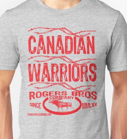 canadian warriors by rogers Unisex T-Shirt