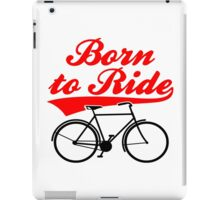 Born To Ride Bike Design iPad Case/Skin