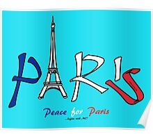 Peace for Paris...begins with ME! Poster