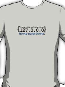 127.0.0.0 - Home sweet Home T-Shirt