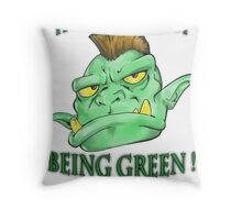 It's not that easy being green! Throw Pillow