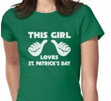This Girl Loves St. Patrick's Day T-Shirt Womens Fitted T-Shirt