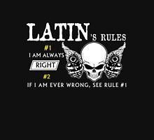 LATIN Rule #1 i am always right. #2 If i am ever wrong see rule #1 - T Shirt, Hoodie, Hoodies, Year, Birthday T-Shirt