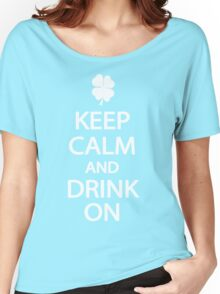 Keep Calm and Drink On St. Patrick's Day T-Shirt Women's Relaxed Fit T-Shirt