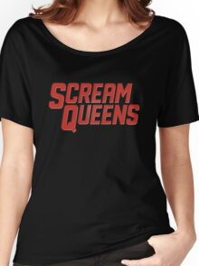 Scream Queens Women's Relaxed Fit T-Shirt