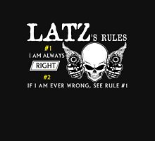 LATZ Rule #1 i am always right. #2 If i am ever wrong see rule #1 - T Shirt, Hoodie, Hoodies, Year, Birthday T-Shirt