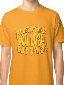 Good Day Sir Classic T-Shirt